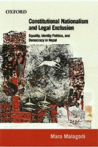Book: Constitutional Nationalism and Legal Exclusion – By Mara Malagodi (2013)