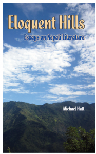 Book-  Eloquent hills: essays on Nepali literature by Michael Hutt (2012)